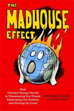 Madhouse Effect